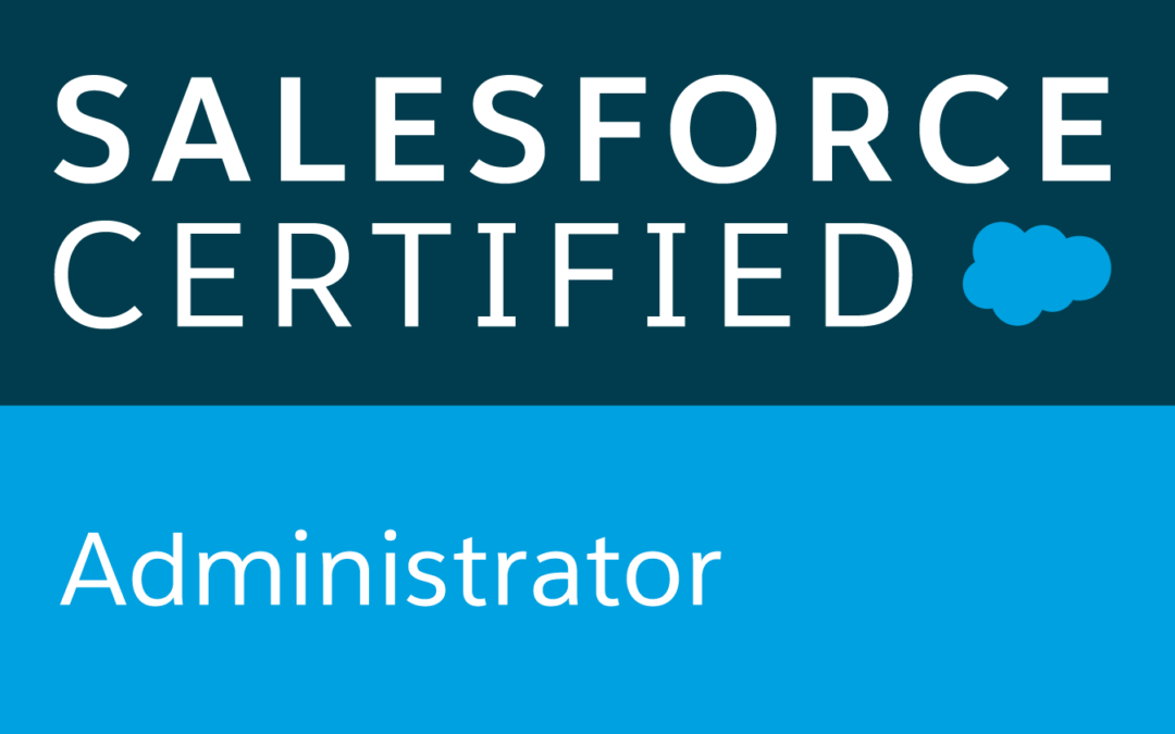The Life of a Salesforce Certified Administrator