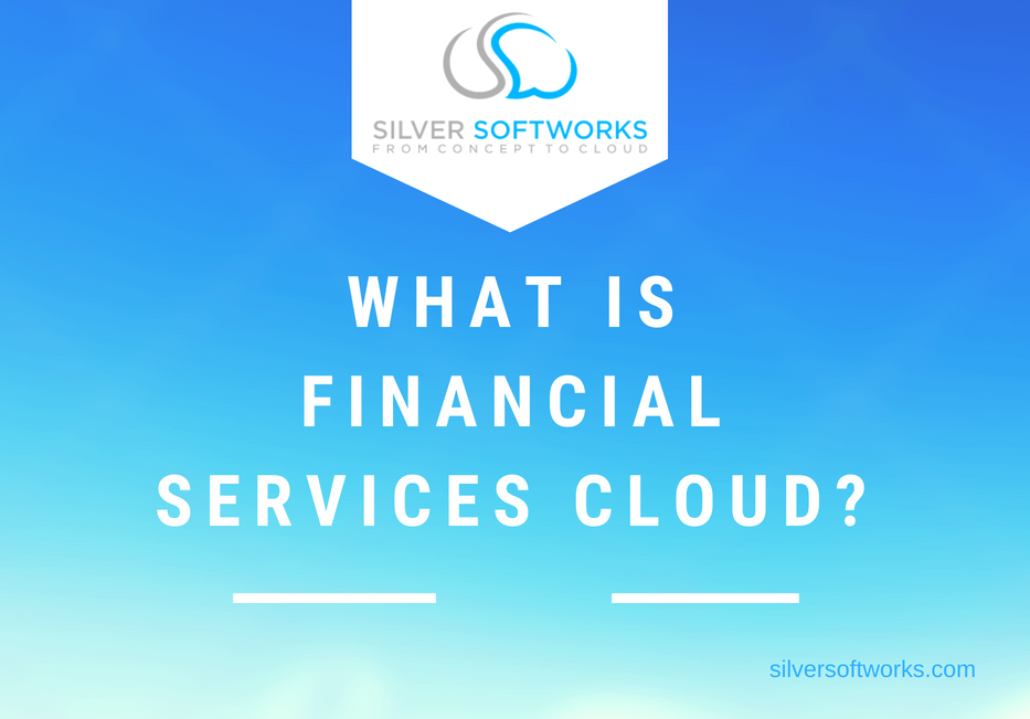 What Is Financial Services Cloud?