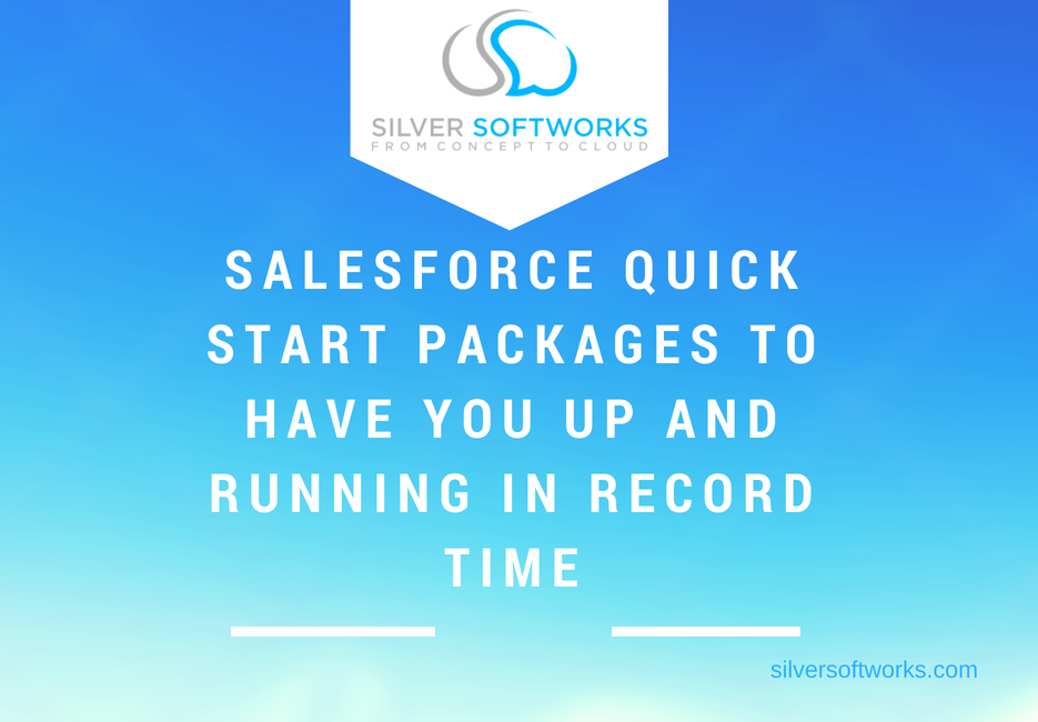 Salesforce Quick Start Packages to have you up and running in record time!