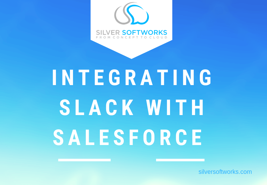 Integrating Slack with Salesforce