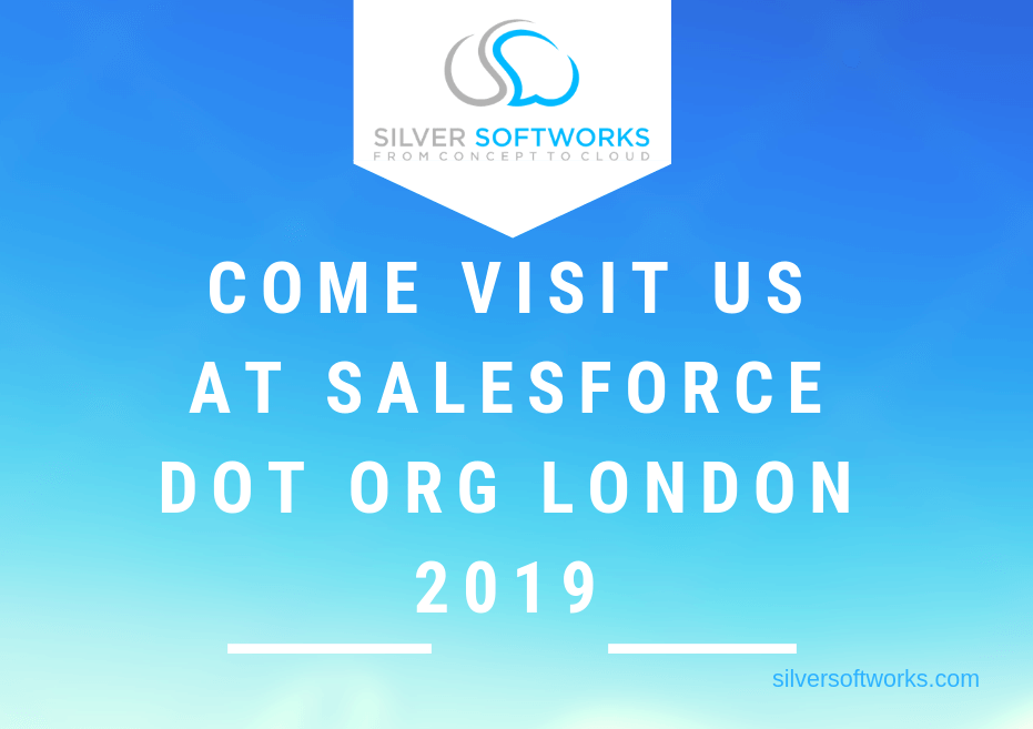 Come visit us at Salesforce Dot org London 2019