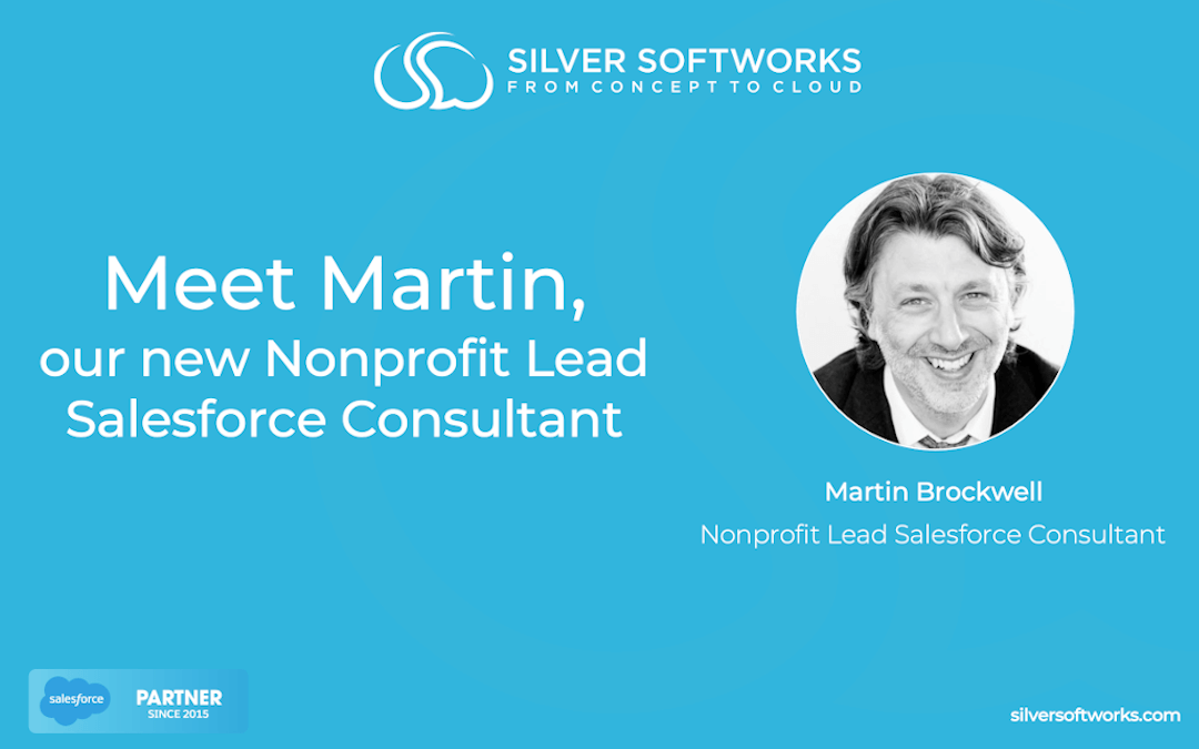 Meet Martin, our new Nonprofit Lead Salesforce Consultant