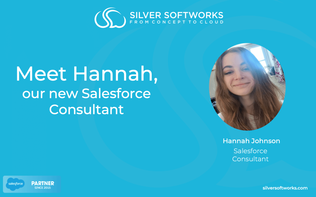 Meet Hannah, our new Salesforce Consultant