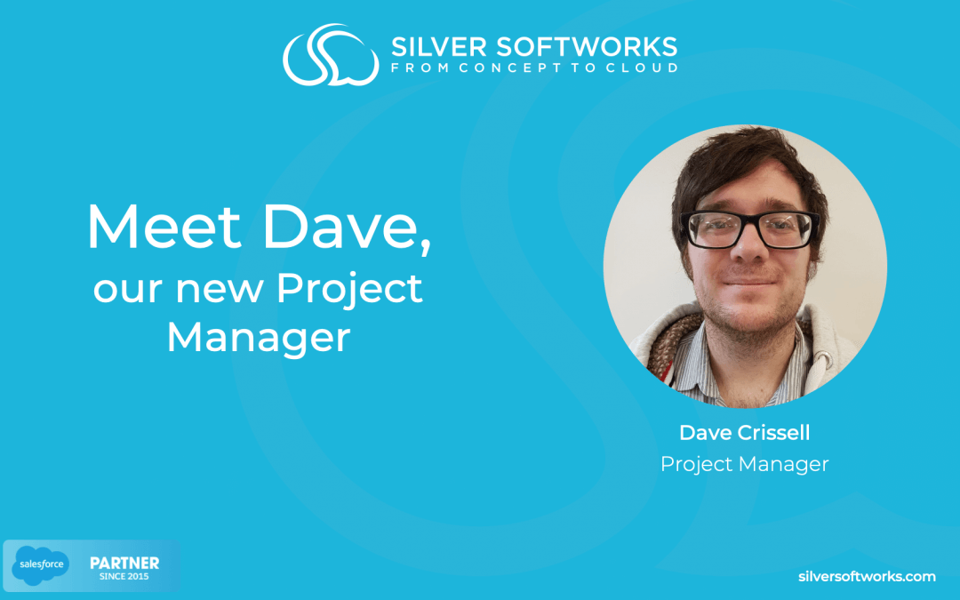 Meet Dave, our new Project Manager